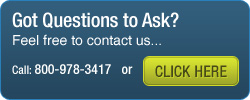 Got Questions to Ask? Call (800) 978-3417 or CLICK HERE